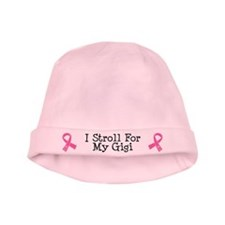 I Stroll For My Gigi baby hat
