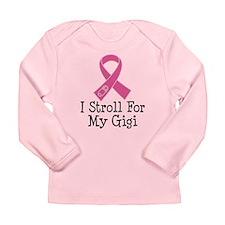 I Stroll For My Gigi Long Sleeve Infant T-Shirt