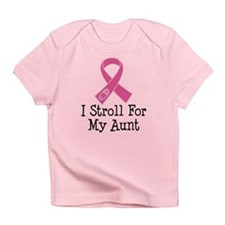 I Stroll For My Aunt Infant T-Shirt