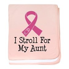 I Stroll For My Aunt baby blanket