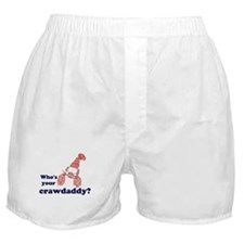 Who's Your Crawdaddy Boxer Shorts