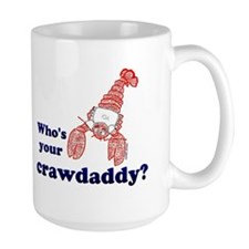 Who's Your Crawdaddy Mug