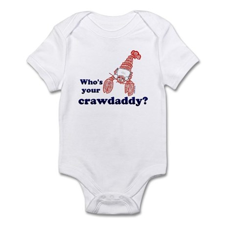 Who's Your Crawdaddy Infant Bodysuit