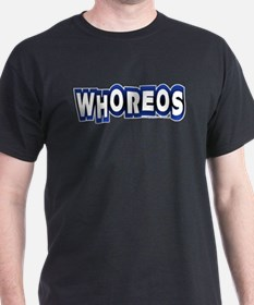 whoreos copy.png T-Shirt