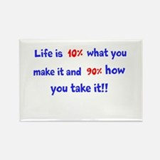 Life is 10% what you make it Rectangle Magnet (10