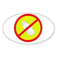 not bottle fed circle slash Oval Decal