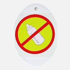 not bottle fed circle slash Oval Ornament