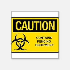 "Caution: Fencing Equipment Square Sticker 3"" x 3"""