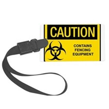 Caution: Fencing Equipment Luggage Tag