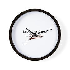 Everyone Loves a Brunette Wall Clock