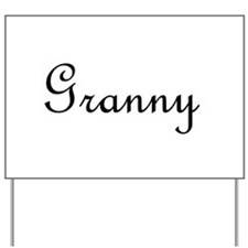 Granny.png Yard Sign