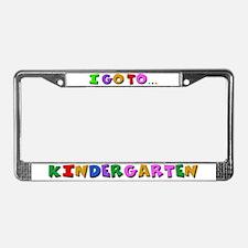 I go to kindergarten License Plate Frame