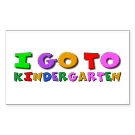 I go to kindergarten Rectangle Sticker