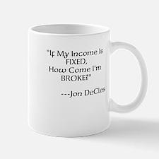 If My Income Mug