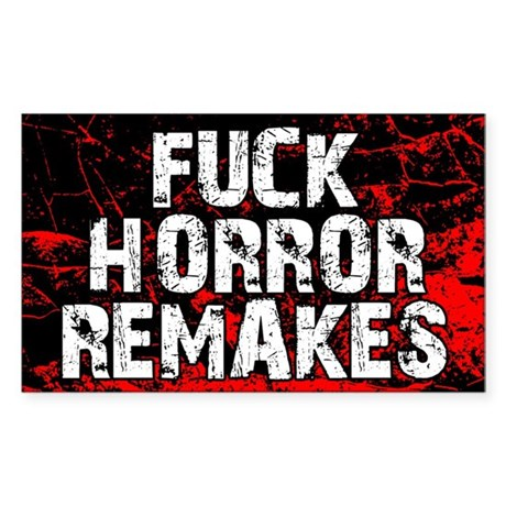 F*ck Horror Remakes 5x3 Sticker