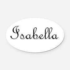Isabella.png Oval Car Magnet