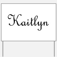 Kaitlyn.png Yard Sign