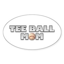 Tee Ball Baseball Mom Oval Decal