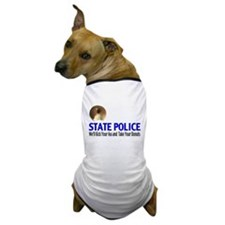 State Police Kick Ass Dog T-Shirt