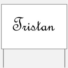Tristan.png Yard Sign