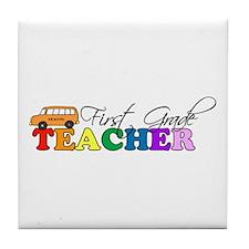 First Grade Teacher Tile Coaster