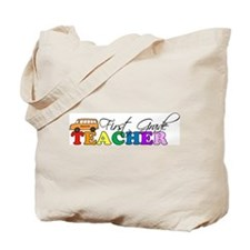 First Grade Teacher Tote Bag