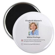 """Elizabeth Warren White Privilege 2.25"""" Magnet"""