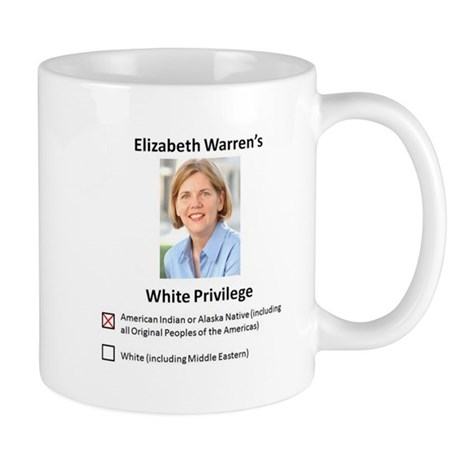 Elizabeth Warren White Privilege Mug