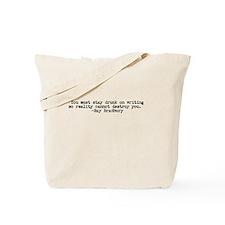 Ray Bradbury quote Tote Bag