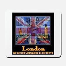 London 2012 Champions of the World Mousepad