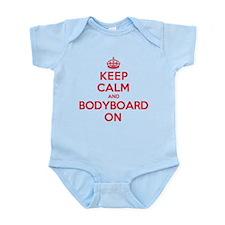 Keep Calm Bodyboard Infant Bodysuit