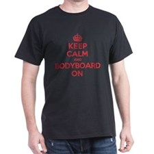 Keep Calm Bodyboard T-Shirt
