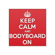 "Keep Calm Bodyboard Square Sticker 3"" x 3"""