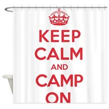 Keep Calm Camp Shower Curtain
