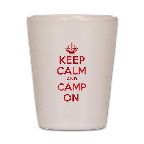 Keep Calm Camp Shot Glass