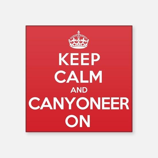 "Keep Calm Canyoneer Square Sticker 3"" x 3"""