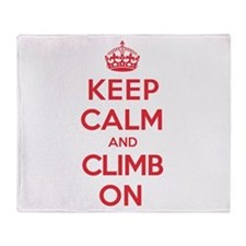 Keep Calm Climb Throw Blanket