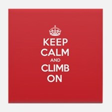 Keep Calm Climb Tile Coaster