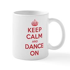 Keep Calm Dance Mug
