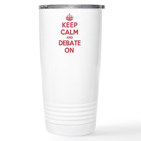 Keep Calm Debate Stainless Steel Travel Mug