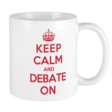 Keep Calm Debate Mug