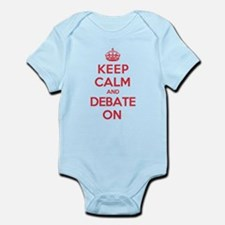 Keep Calm Debate Infant Bodysuit