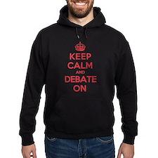 Keep Calm Debate Hoodie