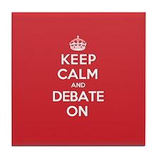 Keep Calm Debate Tile Coaster