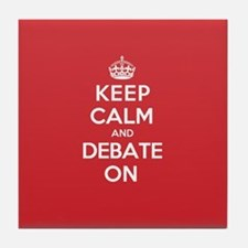 Keep Calm Debate Tile Coaster