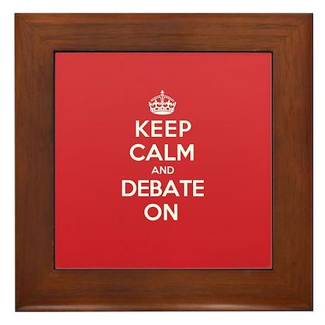 Keep Calm Debate Framed Tile