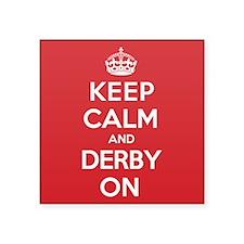 "Keep Calm Derby Square Sticker 3"" x 3"""