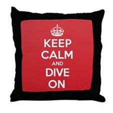 Keep Calm Dive Throw Pillow