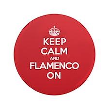 """Keep Calm Flamenco 3.5"""" Button"""