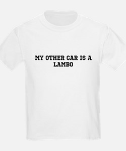 My other car is a lambo T-Shirt